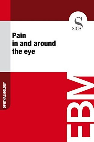 Pain in and around the eye  by  Sics Editore