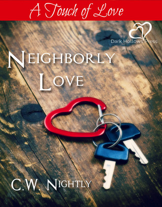 Neighborly Love C.W. Nightly