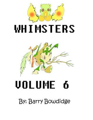 ZENO ART 19: Whimsters 6  by  Barry Bowdidge