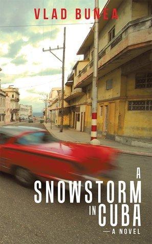 A Snowstorm in Cuba Vlad Bunea