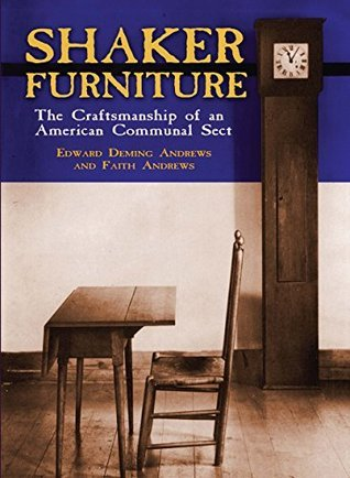 Shaker Furniture Edward D. and Faith Andrews