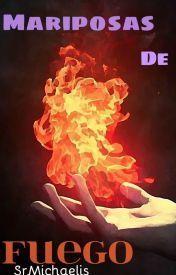 Mariposas de Fuego Mar (SrMichaelis)