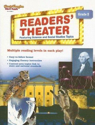 Readers Theater: Science and Social Studies: Reproducible Grade 3 Steck-Vaughn Company