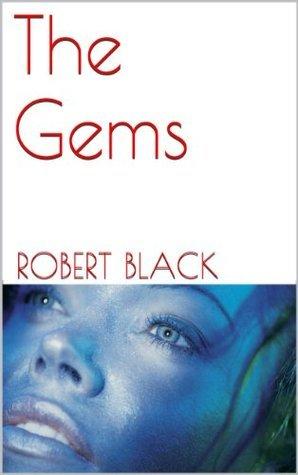 The Gems Robert Black