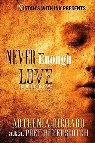 Never Enough Love Arthenia Richard