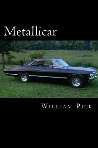 Metallicar  by  William Pick
