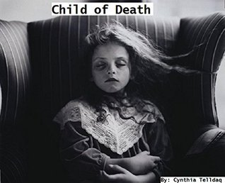 Child of Death Cynthia Telldaq