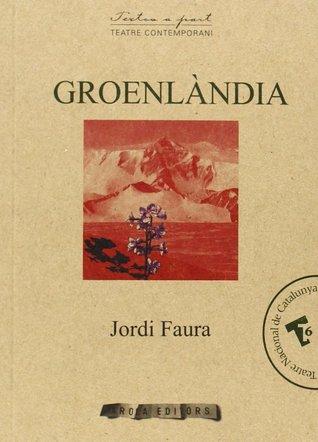 Groenlàndia  by  Jordi Faura