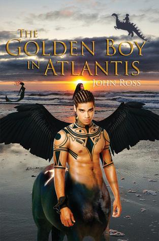 The Golden Boy in Atlantis John Ross