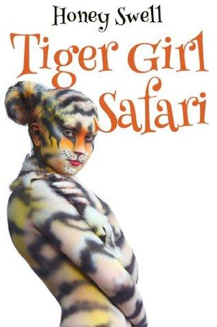 Tiger Girl Safari Honey Swell
