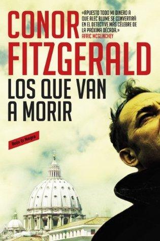 Los que van a morir Conor Fitzgerald