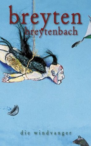 Die windvanger Breyten Breytenbach