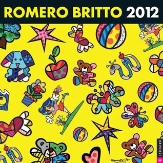 Romero Britto: 2012 Wall Calendar  by  Romero Britto