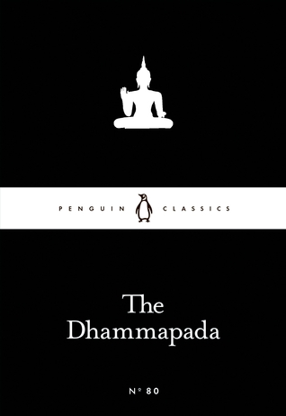 The Dhammapada (Little Black Classics #80) Anonymous