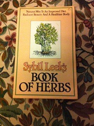 Sybil Leeks Book of Herbs  by  Sybil Leek