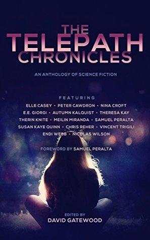 The Telepath Chronicles (The Future Chronicles #2) David Gatewood