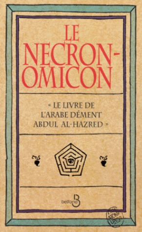 Le Necronomicon, Le livre de larabe dément Abdul Al-Hazred  by  George Hay