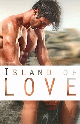 Island of Love: Gay Romance  by  A. Sander