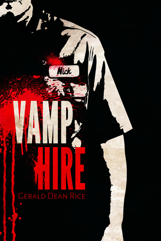 Vamp for Hire Gerald Dean Rice