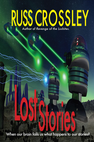 Lost Stories Russ Crossley