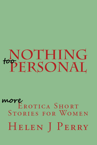 Nothing Too Personal Helen J Perry