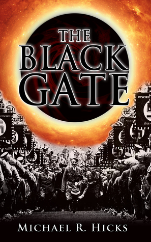 The Black Gate  by  Michael R. Hicks