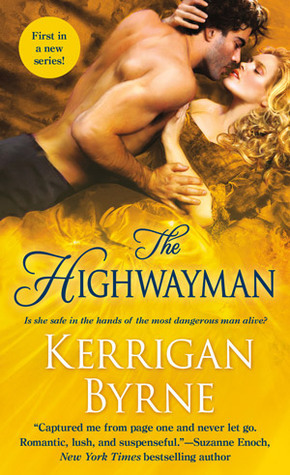 The Highwayman (Victorian Rebels #1)  by  Kerrigan Byrne