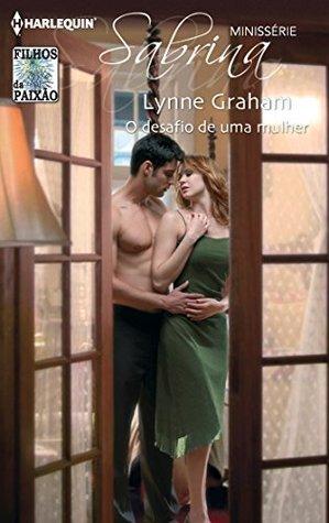 O desafio de uma mulher (Minissérie Sabrina, #38)  by  Lynne Graham