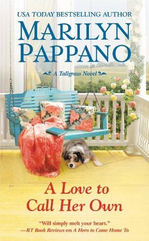 A Love to Call Her Own (A Tallgrass Novel)  by  Marilyn Pappano