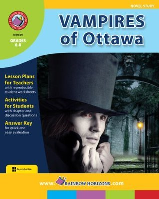 Vampires of Ottawa Novel Study Guide  by  Sherry R. Bennett
