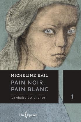 La chaise dAlphonse (Pain noir, pain blanc #1) Micheline Bail