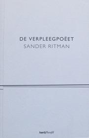 De Verpleegpoëet  by  Sander Ritman