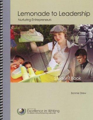 Lemonade to Leadership (Student Book only) Bonnie Drew