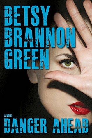 Danger Ahead  by  Betsy Brannon Green