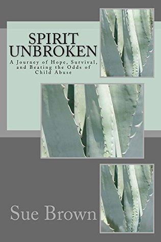 Spirit Unbroken Sue Brown