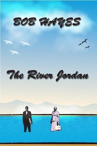 The River Jordan Bob Hayes
