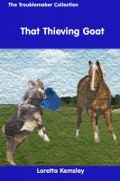 That Thieving Goat  by  Loretta Kemsley