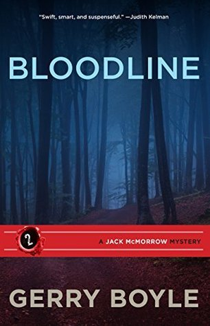 Bloodline  by  Gerry Boyle