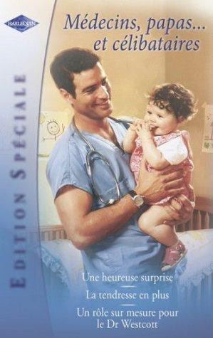 Médecins, papas... et célibataires Donna Clayton