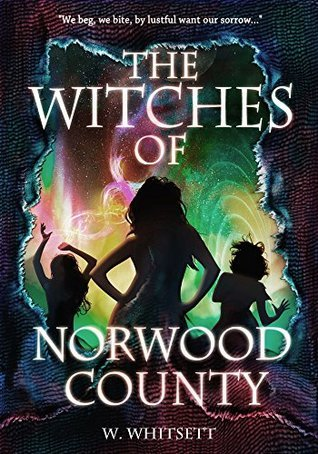 The Witches of Norwood County (The Prophecy of Virginia Walker Book 1)  by  Wendi Whitsett