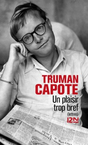 Un plaisir trop bref Truman Capote