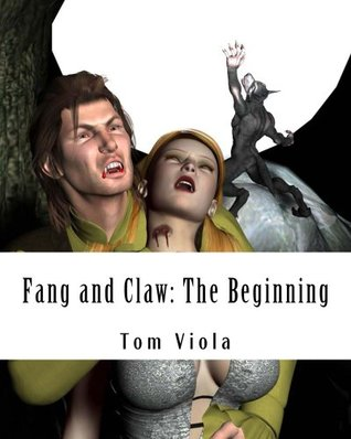 Fang and Claw: The Beginning Tom Viola