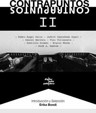 Contrapuntos II: A Live Anthology Erika Bondi