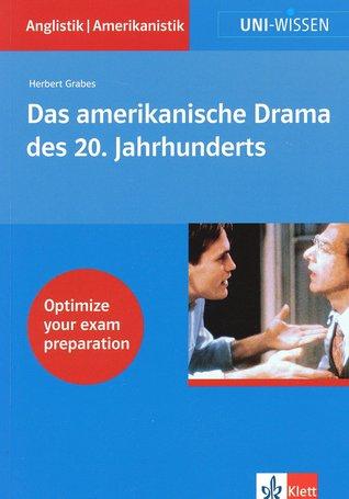 Das amerikanische Drama des 20. Jahrhunderts Herbert Grabes
