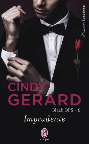 Imprudente (Black Ops, #6) Cindy Gerard