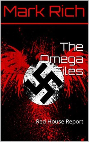 The Omega Files: Red House Report Mark Rich