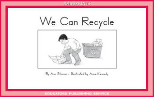 We Can Recycle (Handprints B, Set 3)  by  Ann Staman Hollingworth