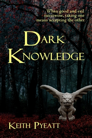 Dark Knowledge Keith Pyeatt