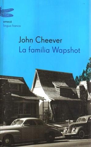 La familia Wapshot  by  John Cheever