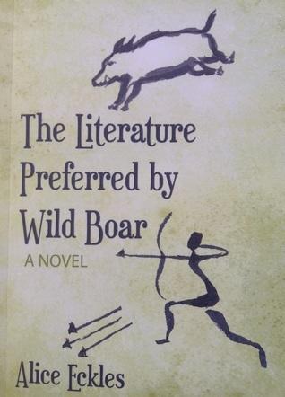 The Literature Preferred  by  Wild Boar by Alice Eckles
